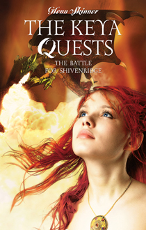 The Keya Quests: The Battle for Shivenridge